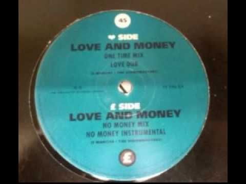 The High Givers - Love And Money (One Time Mix) - 1992