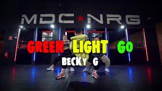 Becky G - Green Light Go   MDC NRG Moscow   Choreo by Anthony Bogdanov