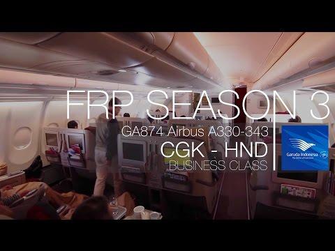 FRP S3E1 - Garuda Indonesia GA874 Longhaul Business Experience | Jakarta CGK - Tokyo HND