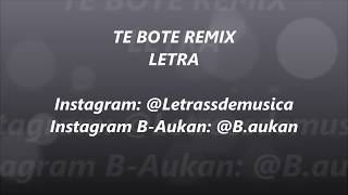 Te Bote Remix - Casper X Darell X Nio Garcia X Bad Bunny X Ozuna X Nicky Jam - LETRA