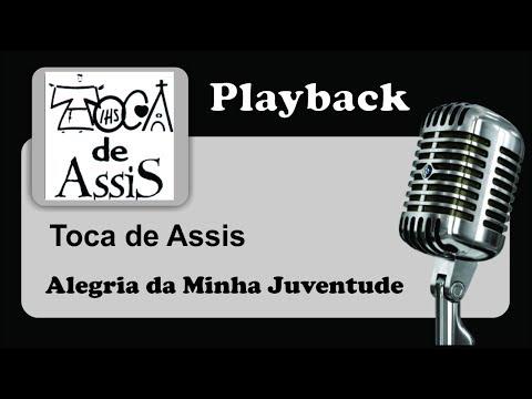 ( PLAYBACK ) - ALEGRIA DA MINHA JUVENTUDE - Toca de Assis