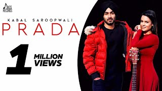 Prada | (Full HD) | Kabal Saroopwali | Music Nasha | Latest Punjabi Songs 2020 | Jass Records