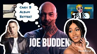 Joe Budden: Cardi B album is BETTER than Eminem Kamikaze!!