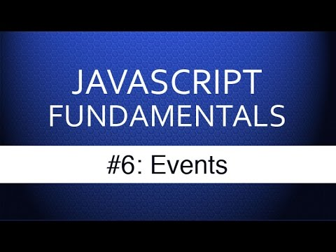 Javascript Events Tutorial - How Web Developers Respond To User Input
