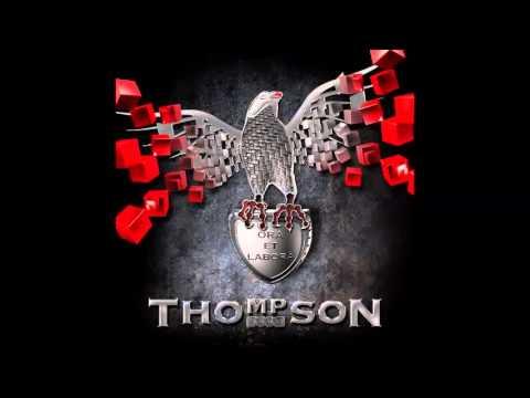 THOMPSON - UVIJEK VJERNI TEBI