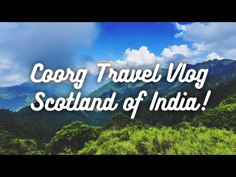 Coorg Travel Vlog | Scotland of India | My Journey from Bangalore to Coorg