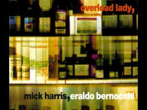 Mick Harris & Eraldo Bernocchi -