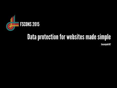 Dataskydd.NET: Data protection for websites made simple (FSCONS 2015)