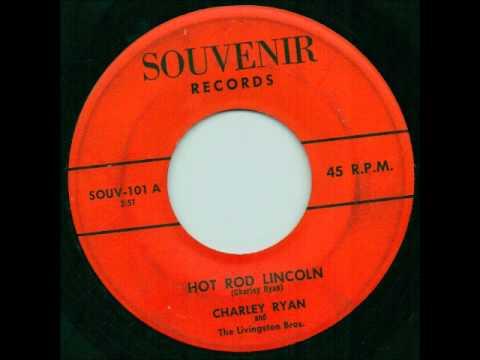 Hot Rod Lincoln - Charley Ryan (1st version)