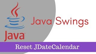 ava tutorial [Java Swings] - How to Clear JDateChooser, JCalendar or setDate() Part 10