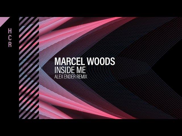 Marcel Woods - Inside Me (Alex Ender Remix) [High Contrast Recordings]