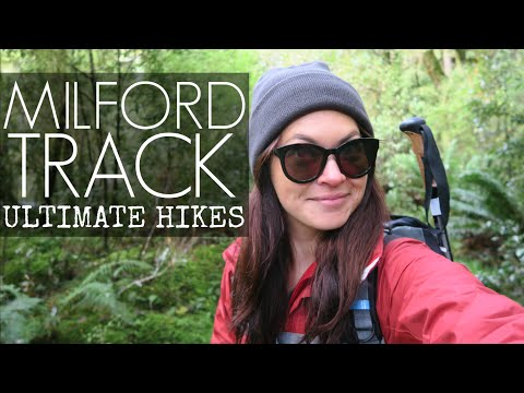 MILFORD TRACK w/ ULTIMATE HIKES // New Zealand