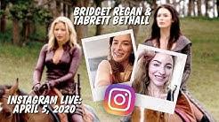 Bridget Regan & Tabrett Bethell, Instagram Live: April 5