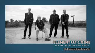 Element Of Crime - Die Party am Schlesischen Tor (Lyric Video)