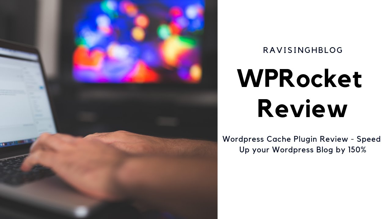 WPRocket WordPress Cache plugin Review - Speed Up Your WordPress Blog