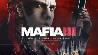 Mafia 3 - New Bordeaux Theme OST