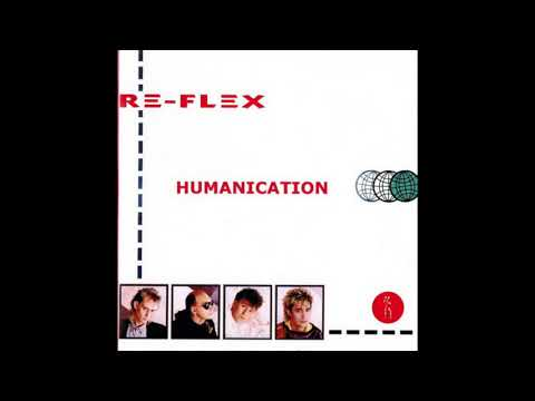 ReFlex  Humanication 1985 FULL ALBUM