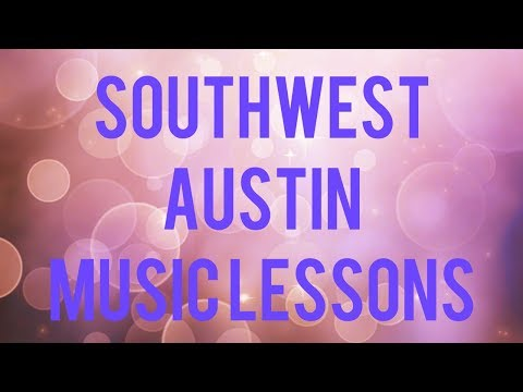 Southwest Austin Music Lessons