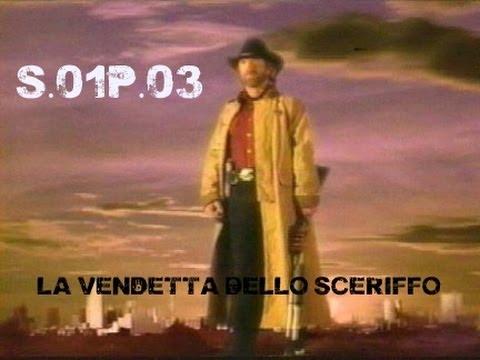 Walker Texas Ranger | 1x03 - La Vendetta Dello Sceriffo