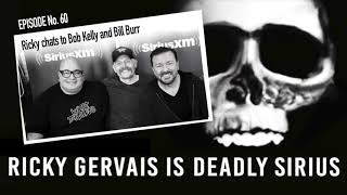 RICKY GERVAIS IS DEADLY SIRIUS #060
