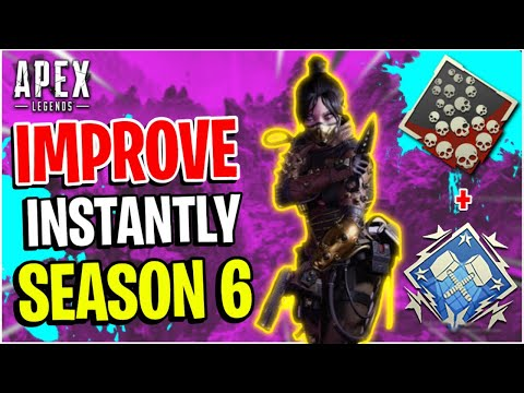 How To INSTANTLY IMPROVE In Season 6! Apex Legends Tips and Tricks Guide (Console - Xbox And Ps4)
