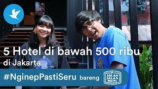 Gambar cover EPS. 18 #NginepPastiSeru x Jalan2Men | 5 Hotel di Jakarta di bawah 500 RIBU!