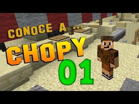 Conoce a Chopy | 01 | PvP