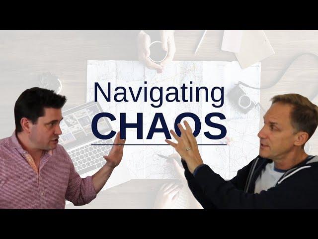 How Do We Navigate Chaos?