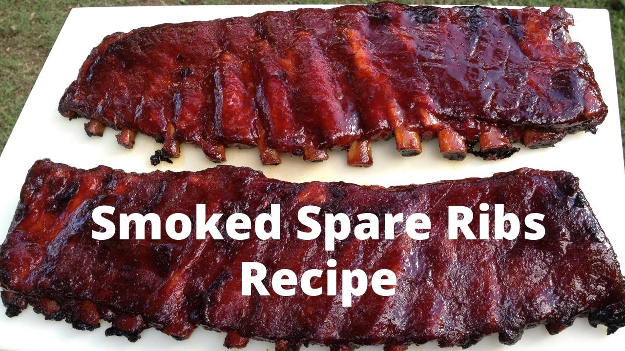 Spare Ribs Recipe How To Smoke Spare Ribs Youtube
