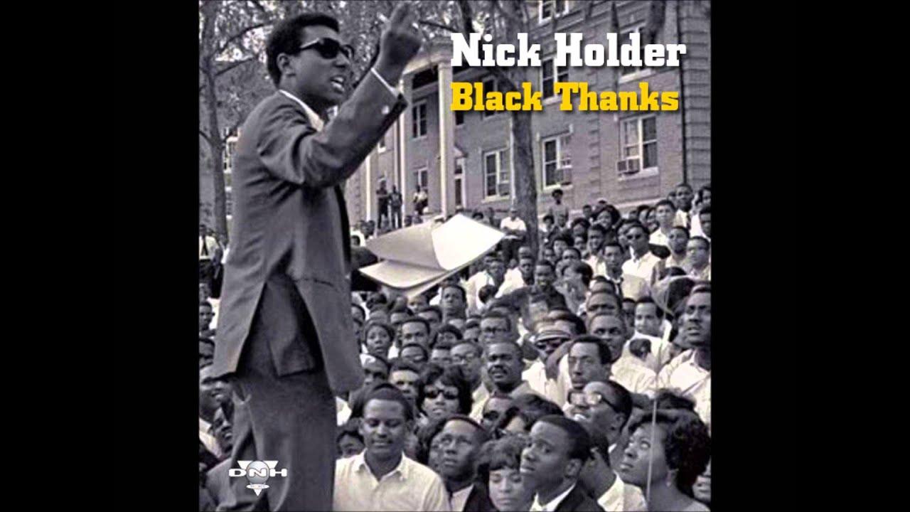 Nick Holder - Black Thanks - YouTube
