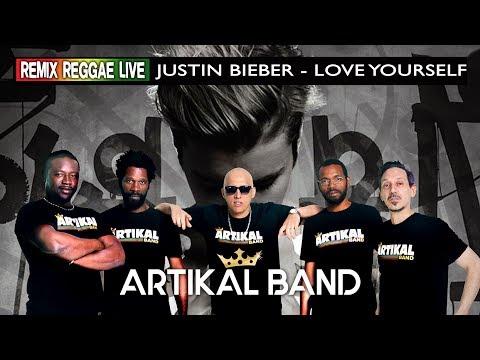 "Remix Reggae Live - Artikal Band - Justin Bieber ""love Yourself"""