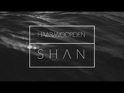 Shan - Haar Woorden