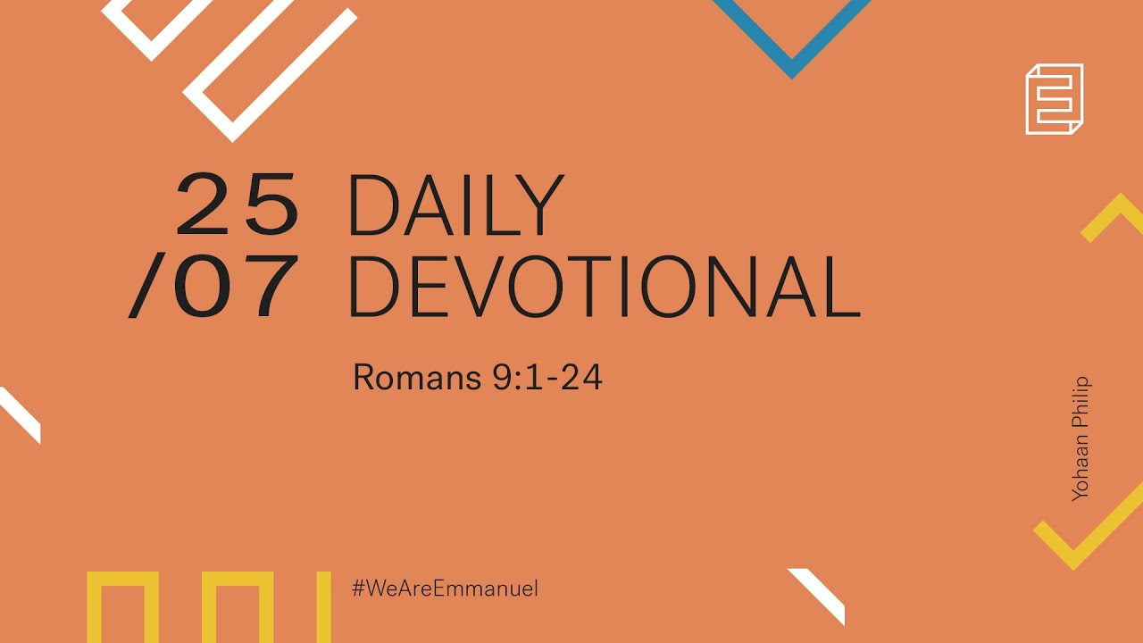 Daily Devotional with Yohaan Philip // Romans 9:1-24 Cover Image