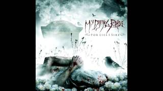 My Dying Bride - My body, a funeral