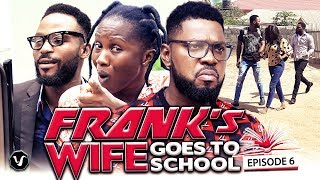 """FRANKS WIFE GOES TO SCHOOL FINALE-""""NEW HIT MOVIE""""2020 LATEST NOLLYWOOD NIGERIAN MOVIE"""