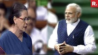PM Modi Vs Sonia Gandhi In Lok Sabha