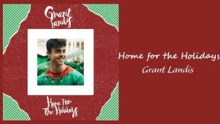 Grant Landis - Home for the Holidays // 1 hour