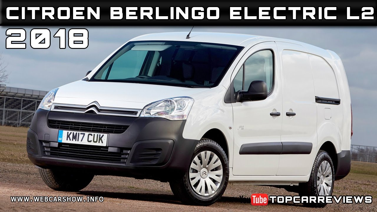 2018 citroen berlingo electric l2 review rendered price specs release date youtube. Black Bedroom Furniture Sets. Home Design Ideas
