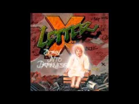 Letter X - Born Into Darkness {Full Album} HD!