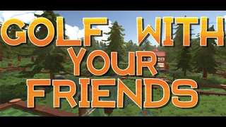 Xoda Woods - Golf With Your Friends #1