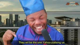How Nigeria will be in 2019 if I become the president Xploit Comedy