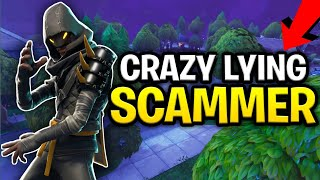 Biggest Liar Ever Scams Himself! 130s, (Scammer Gets Scammed) Fortnite Save The World