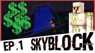 Minecraft Skyblock Ep.1 [IRON FARM?!?]