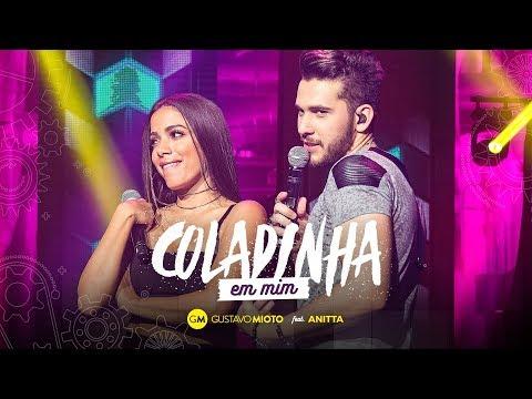 Gustavo Mioto - Coladinha em mim Part. Anitta videó letöltés