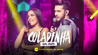 Gustavo Mioto - Coladinha em mim Part. Anitta thumbnail