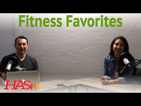Our Health and Fitness Favorites w/ Claudia and the Coach - HASfit