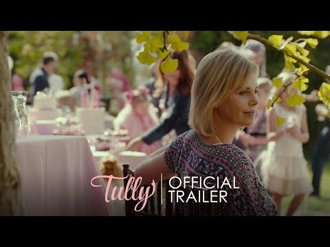 TULLY – Official Trailer [HD] – In Theaters April 20