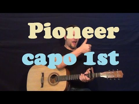Pioneer (The Band Perry) Easy Guitar Lesson Strum Chords How to Play Pioneer Tutorial