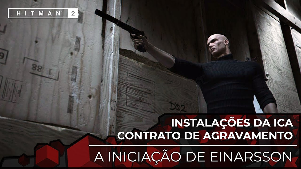 HITMAN 2 CONTRATO DE AGRAVAMENTO: A INICIAÇÃO DE EINARSSON (Legendado PT-BR Áudio Original)