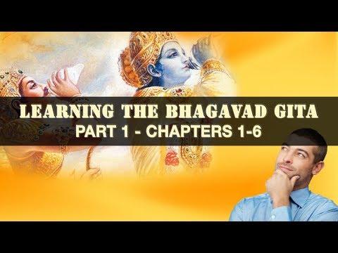 Bhagavad Gita made easy - Part 1/3